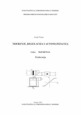 Mjerenje, regulacija i automatizacija : MJERENJA, I.dio