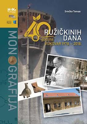40 godina Ružičkinih dana : Vukovar 1978. – 2018.