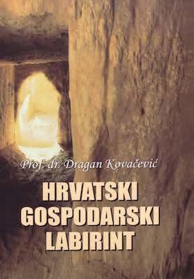 Hrvatski gospodarski labirint